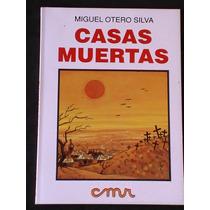 Casas Muertas Miguel Otero Silva