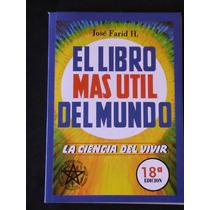 El Libro Mas Util Del Mundo Por Jose Farid