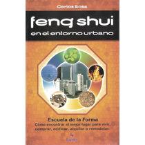 Libro * Feng Shui En El Entorno Urbano * - Carlos Sosa