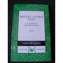 La Muerte De Honorio Miguel Otero Silva