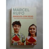 Libro Ángeles Con Sexo Marcel Rufo