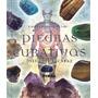 Pequeña Enciclopedia De Las Piedras Curativas - Jose Alcaraz