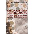 Libro, Las Diosas De La Mujer Madura De Jean S. Bolen.