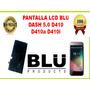 Pantalla Lcd Blu Dash 5.0 D410/d410a/d410i Somos Tienda