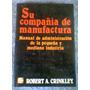 Manual De Administración De La Pequeña Y Mediana Industria