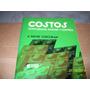 Costos, Contabilidad, Análisis Y Control. A. Wayne Corcoran
