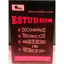 Libro De Estudios Documentales, Teóricos, Análisis De Discur
