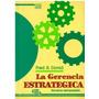 Libro, La Gerencia Estratégica De Fred R. David.
