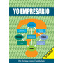 Yo Empresario, 2da Edición