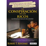 Libro, La Conspiración De Los Ricos De Robert Kiyosaki.