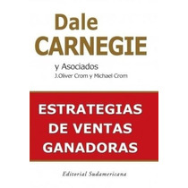 Libro, Estrategias De Ventas Ganadoras De Dale Carnegie.