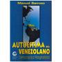 Libro, Autoestima Del Venezolano; Democracia O Marginalidad.