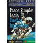 Libro, Pasos Simples Hacia Sueños Imposibles Steven K. Scott