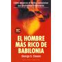 Libro, El Hombre Más Rico De Babilonia De George S. Clason.