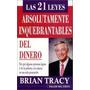 Libro, Las 21 Leyes Absolutamente Inquebrantables Del Dinero