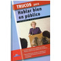 Libro, Trucos Para Hablar Bien En Público De A. Pérez Agustí
