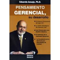 Libro, Pensamiento Gerencial De Eduardo Azuaje Ph. D.