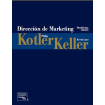 Libro Dirección De Marketing - Kotler Y Keller
