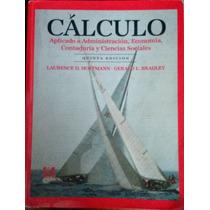 Libro Calculo Aplicado A Administración, Economía, Contadurí