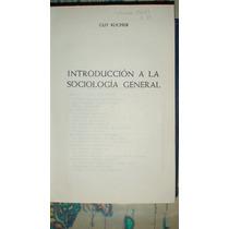 Introducción A La Sociología General - Guy Rocher