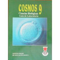 Cosmos 9 Ciencias Biológicas Guía De Laboratorio Excelencia