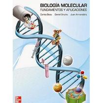 Libro Digital Bilologia Molecular Fundamentos Y Aplicaciones