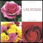 Libro * Las Rosas Cultivos Y Cuidados * - Beretta Y Goglio
