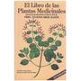 El Libro De Las Plantas Medicinales De Eugenio Arias Alzate.