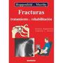 Libro Hoppenfeld Fracturas Tratamiento Y Rehabilitacion