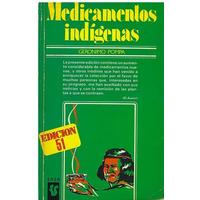 Libro, Medicamentos Indígenas De Gerónimo Pompa.