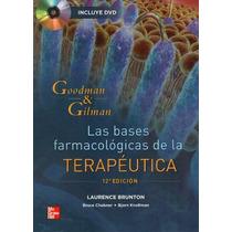 Libro De Farmacologia De Goodman & Gilman 12 Edicion