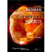 Libro De Embriologia Medica De Langman Ed. 12 Nuevo Y Origin