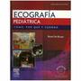 Libro Ecografia Pediatrica Rose 2 Da Edic Nuevo Original