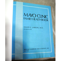 Medicina / Mayo Clinic Family Health Book (en Ingles)