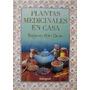 Libro, Plantas Medicinales En Casa De Barbara Y Peter Theiss