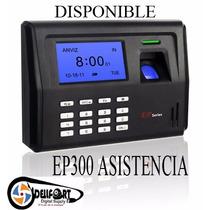 Control De Asistencia Biometrico Ep300 El Mejor! Enviogratis
