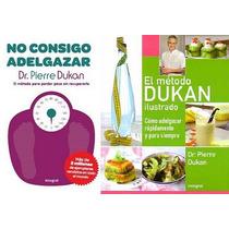 Metodo Dukan Eliminar Grasa Perder Peso Adelgazar Con Dieta!