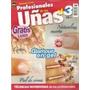 Paquete De 3 Revistas, Curso Y Tutoriales De Uñas Acrílicas