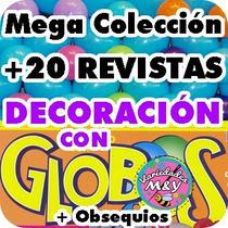 Kit Revistas Decoración Con Globos Fiestas Globoflexia Y +