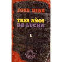 Tres Años De Lucha (vol. I). (guerra Civil Española)