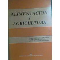 Alimentación Y Agricultura Debate En El Senado Oct 1982 Vdh