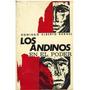 Libro, Los Andinos Al Poder De Domingo Alberto Rangel.