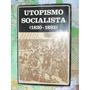 Utopismo Socialista (1830-1893)