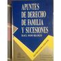 Libro Apuntes De Derecho De Familia Y Sucesiones