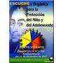 Escuche La Ley Orgánica De Protección Al Niño Y Adoleste Mp3