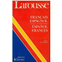 Diccionario Larousse Español- Francés/ Francais- Espagnol.