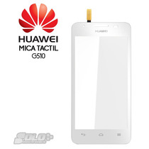 Mica Tactil Digitizer Huawei Ascend G510 100% Nueva Blanca