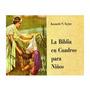 La Biblia Ilustrada Para Niños. Digital