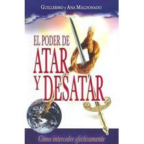 El Poder De Atar Y Desatar Guillermo Maldonado / Pdf