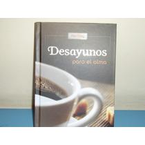 Desayunos Para El Alma. Devocionario, 365 Lecturas.
